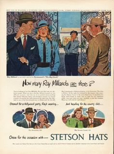 "1948 STETSON HATS vintage magazine advertisement ""Ray Milland"" ~ How many Ray Millands are there? - Ray Milland is currently starred in Paramount's ""The Big Clock."" ... Dressed for a Hollywood party, Ray's wearing ... The Stetsonian - And heading ..."