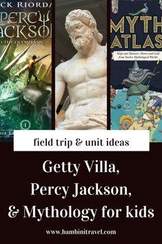 Getty Villa, Percy Jackson & Mythology for Fourth & Fifth Grade – Bambini Travel