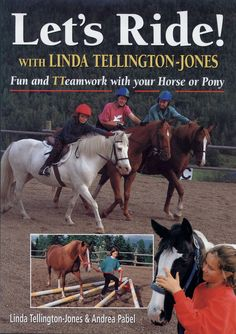 Let's Ride by Linda Tellington-Jones   Quiller Publishing. Here with the help of hundreds of photographs, world-famous horse expert Linda Tellington-Jones explains how to ride and handle horses and ponies using methods every equine will love. #horse #pony #riding #training #leading #tacking #mounting #exercises #bareback #jumping #balance #safety