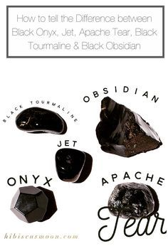 How to tell the Difference between Black Onyx, Jet, Apache Tear, Black Tourmaline & Black Obsidian ~ Hibiscus Moon Click here >>> https://hibiscusmooncrystalacademy.com/difference-black-obsidian-onyx/