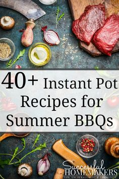 This summer, you don't have to heat up the kitchen or stress about your bbq meals! Your Instant Pot will make quick work of your summer bbq's!