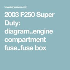 ford fuse box diagram welcome to my site ford fuse box 2004 f350 fuse box diagram 2003 f250 super duty diagram engine compartment fuse fuse box