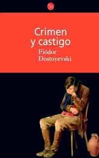 Crimen Y Castigo De Fiódor Dostoyevski Crimen Y Castigo Fiodor Dostoyevski Crimen