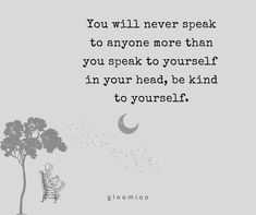 You speak to yourself