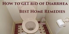 How to get rid of Diarrhea - simple and good advice for the treatment of diarrhea at home. Fast relief & no side effects
