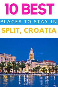 This guide to where to stay in Split covers the - best hotels in Split - the best hostels in Split - the best apartments in Split and will help you choose the ultimate accommodation in and around #Split. #TravelSplit #SplitTravelGuide #TravelCroatia