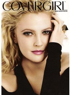 Drew Barrymore ... If I ever wore makeup I would want it to look like hers...