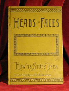 Heads and Faces: How to Study Them