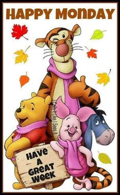 Winnie-the Pooh, Tigger, Piglet and Eeyore Good Morning Happy Monday, Monday Morning Quotes, Good Morning Quotes For Him, Good Monday, Good Morning Funny, Morning Inspirational Quotes, Monday Quotes, Good Morning Wishes, Uplifting Quotes