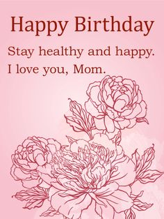 Elegant Flower Birthday Card For Mom