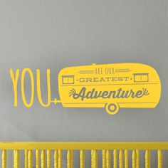 You are our greatest adventure personalized customized nursery quote - Vinyl Wall Art Decal for Homes, Offices, Kids Rooms, Nurseries, Schools, High Schools, Colleges, Universities, Events