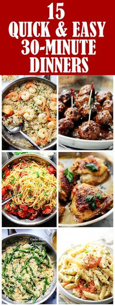 15 Quick and Easy 30-Minute Dinner Recipes - Get dinner on the table in 30 minutes with these quick, easy, and delicious recipes!