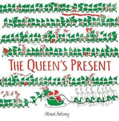 Buy The Queen's Present by Steve Antony at Mighty Ape NZ. A charmingly funny Christmas picture book, featuring the royal family, plus some of the world's best-known landmarks. The Queen is off on a round-t. Christmas Tale, Christmas Humor, Father Christmas, Christmas Ideas, Childrens Christmas Books, Childrens Books, Good Books, My Books, Library Books