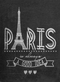 "Typography Print, Paris Art Print, Chalkboard Art, Family Art - 11X14 ""We'll Always Have Paris"""