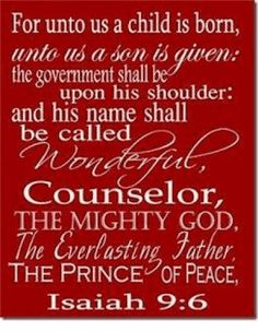 Bible Isaiah His name This is one of many favorite verses! Christmas Jesus, Meaning Of Christmas, All Things Christmas, Christmas Time, Christmas Ideas, Merry Christmas, Xmas, Bible Scriptures, Bible Quotes