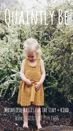 whimsical basics for the tiny and kind, handmade childrens clothing, baby girl dress, baby bonnets, crochet dress, baby girl style, spring baby outfit ideas