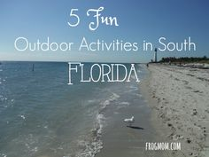 Outdoor Activities in South Florida