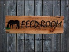 Feed Room Barn / Ranch Sign. The Velvet Muzzle - Horse Decor & More! Signs inspired by the horses we love! www.thevelvetmuzzle.com