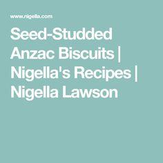 Seed-Studded Anzac Biscuits | Nigella's Recipes | Nigella Lawson