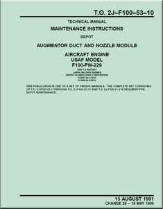 Pratt & Whitney F-100-PW-229 Aircraft Engines Maintenance Instructions - Augmentor Duct and Nozzle Module - Manual TO 2J-F100-53-10- 1991 - Aircraft Reports - Aircraft Manuals - Aircraft Helicopter Engines Propellers Blueprints Publications