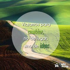 """""""Viajamos para cambiar, no de lugar, sino de ideas."""" #Quote #travel #Idea #Viaje #Aventón"""