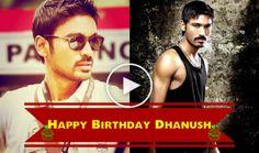 Latest Breaking News: Wishing You Happy Birth Day Dhanush