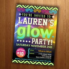 Glow In The Dark Party Printable Birthday by AngiesAnnouncements, $10.99 also omg!!!!!! its my name on the computer!!!!!!
