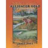 Alligator Gold (Cracker Western) (Paperback)By Janet Post