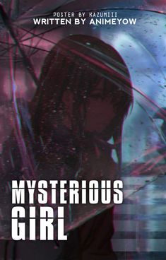 Mysterious Girl, Mystery, Darth Vader, Writing, Fictional Characters, Fantasy Characters, Being A Writer