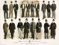 Late Century Gentlemen Fashion poster, American Fashions, dated August x sight, x on Jan 2016 Victorian Mens Fashion, 1890s Fashion, Men's Fashion, Victorian Mens Clothing, Fashion Suits, Winter Fashion, Mode Masculine, Victorian Costume, Victorian Era