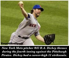 MLB: Mets 3 (23-20, 11-12 away) Pirates 2 (20-23, 11-9 home) FINAL  Top Performer- R. Dickey, NYM: 7.0 IP, W, 5 H, 1 ER, 11 K  keepinitrealsports.tumblr.com  keepinitrealsports.wordpress.com