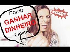 Como GANHAR DINHEIRO Online - YouTube