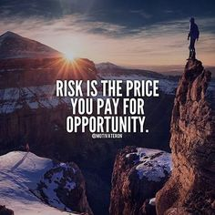 Risk is the price you pay for opportunity Need Motivation, Study Motivation, Monday Motivation, Business Goals, Business Motivation, Digital Marketing Services, Online Marketing, Motivational Speeches, Marketing Consultant