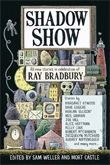 Ray Bradbury reviewed by many as one of the best science fiction writers of all time author of Shadow Show, The Homecoming, FAHRENHEIT 451, and more.