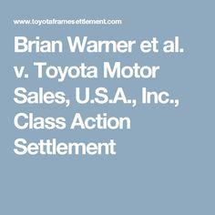 Brian Warner et al. v. Toyota Motor Sales, U.S.A., Inc., Class Action Settlement