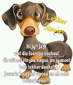 Good Night Sleep Tight, Afrikaanse Quotes, Goeie Nag, Daily Thoughts, Nice Thoughts, Prayer Verses, Special Quotes, Good Night Quotes, Cute Quotes