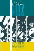 City of Glass: The Graphic Novel (New York Trilogy): Auster, Paul
