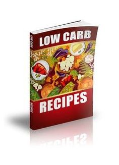 Low Carb Recipes: Free Self Help Books www.facebook.com/FreeSelfHelpBooks