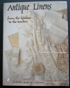 Book: Antique Linens: From the Kitchen to the Boudoir