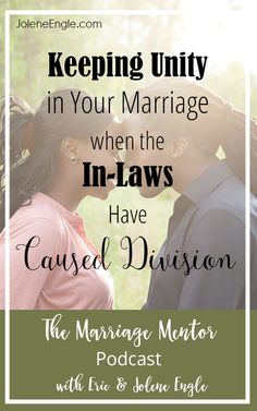 Keeping Unity in Your Marriage when the In-Laws Have Caused Division - Jolene Engle Marriage Law, Biblical Marriage, Saving Your Marriage, Happy Marriage, Marriage Advice, Relationship Advice, Boundaries In Marriage, Divorce, Loveless Marriage