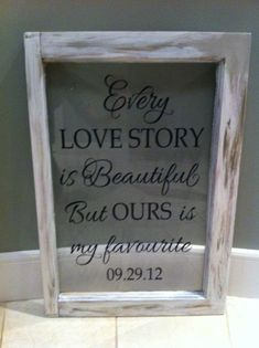 "VINYL ONLY-Romantic Sayings Vinyl - Master bedroom -Wedding- Every love story is beautiful, but ours is my favourite-13"" x 19.25"". $22.00, via Etsy."