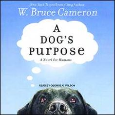 A Dog S Purpose Book Read Out Loud
