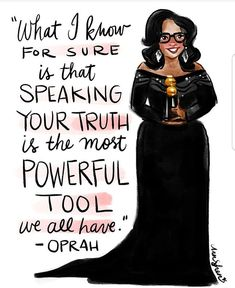 Oprah Winfrey quote about speaking your truth Oprah Winfrey, Powerful Women, Girl Boss, Boss Babe, Strong Women, Fierce Women, Beautiful Words, Women Empowerment, Empowerment Quotes