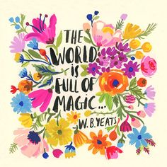 The world is full of magic!