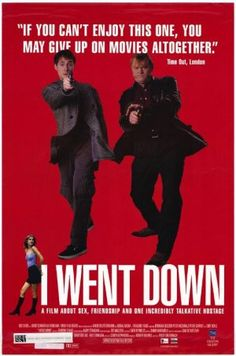 I Went Down (1998)