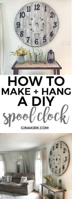 How to make and hang a DIY wooden spool clock | How to hang a wooden spool clock | How to hang a wooden spool clock | GinaKirk.com @ginaekirk