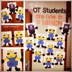 OT Students are one in a MINION! Seasonal Bulletin Boards, Bulletin Board Display, Classroom Bulletin Boards, Classroom Door, Occupational Therapy Activities, Occupational Therapist, Speech Therapy, School Ot, School Ideas