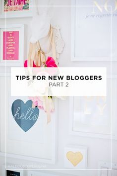 Tips for New Bloggers part 2 from Kaleidoscope blog - inspiration and beautiful resources for women bloggers