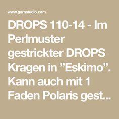 """DROPS 110-14 - Im Perlmuster gestrickter DROPS Kragen in """"Eskimo"""". Kann auch mit 1 Faden Polaris gestrickt werden. Grösse S - XXXL. - Free pattern by DROPS Design"""