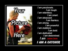 Personalized softball custom poster i am a catcher photo quote wall art print motivation pride attributes qualities - free usa ship by arleyart on Motivational Softball Quotes, Motivational Wall Art, Sport Quotes, Inspirational Quotes, Baseball Wall Art, Baseball Caps, Baseball Jerseys, Wall Decor Quotes, Quote Wall